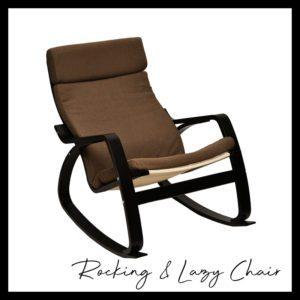 Rocking & Lazy Chair